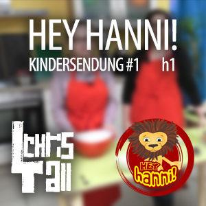 Kindersendung | HeyHanni #1